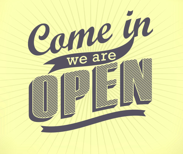 Come in We're Open graphic